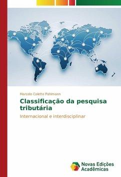 Classificação da pesquisa tributária: Internacional e interdisciplinar