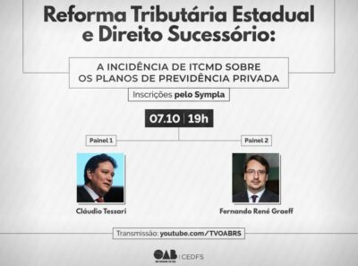 Palestra online trata sobre Reforma Tributária Estadual e Direito Sucessório